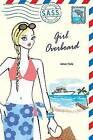 Girl Overboard by Aimee Ferris (Paperback / softback)