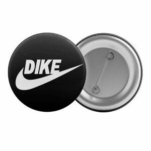 Dike-Dyke-Lesbian-Badge-Button-Pin-1-25-034-32mm-Gay-Pride-LGBT