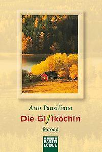 Paasilinna, Arto - Die Giftköchin: Roman /4