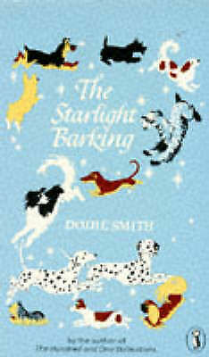 Smith, Dodie, The Starlight Barking (Puffin Books), Very Good Book