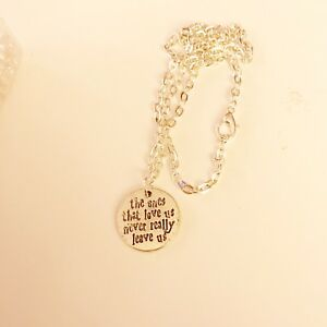 Details about HARRY POTTER Quote The Ones That Love Us Never Really Leave  Us NECKLACE UK