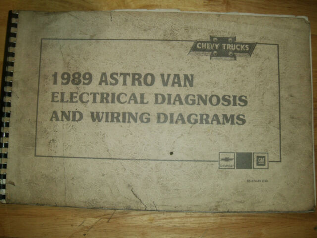 1989 Chevrolet Astro Van Electrical Diagnosis    Wiring