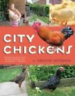 City Chickens by Christine Heppermann (Paperback, 2015)