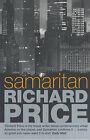 Samaritan by Richard Price (Paperback, 2004)
