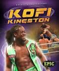 Kofi Kingston by Jesse Armstrong (Hardback, 2015)