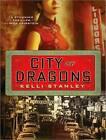 City of Dragons by Kelli Stanley (CD-Audio, 2010)