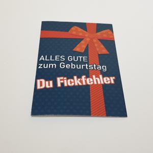 Geburtstagskarte-Witzig-mit-Spruch-Alles-gute-zum-Geburtstag-du-F-ckfehler-Funny