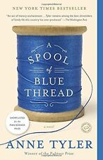 A Spool of Blue Thread by Anne Tyler (2016, Paperback)