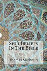 Shi'i Beliefs in the Bible by Thomas McElwain (Paperback / softback, 2014)