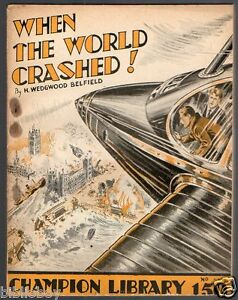 1935-When-the-World-Crashed-by-Wedgwood-H-Belfield-The-Champion-Library-188
