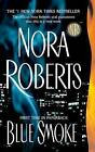 Blue Smoke by Nora Roberts (Paperback / softback)