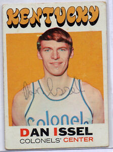 1971-72 Topps DAN ISSEL Early Signed RC Auto Autograph, Colonels, Nuggets, HOF