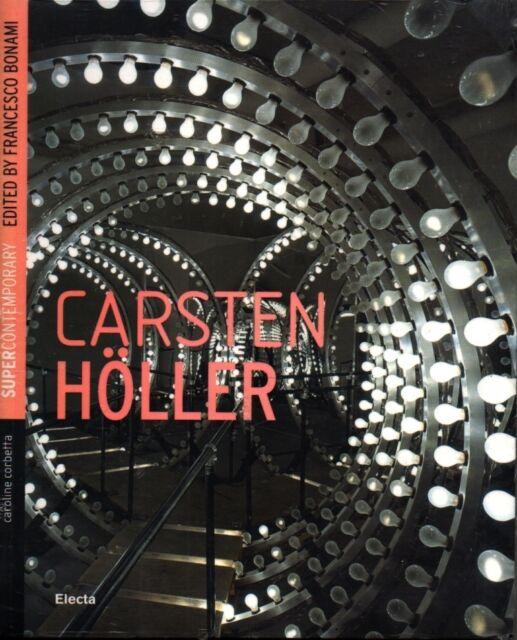 Carsten Holler - Electa Milano 2007 Edizione Inglese