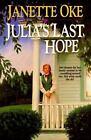 Women of the West: Julia's Last Hope Bk. 2 by Janette Oke (1990, Paperback)