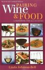 Pairing Wine and Food by Linda Johnson-Bell (Paperback / softback, 2012)