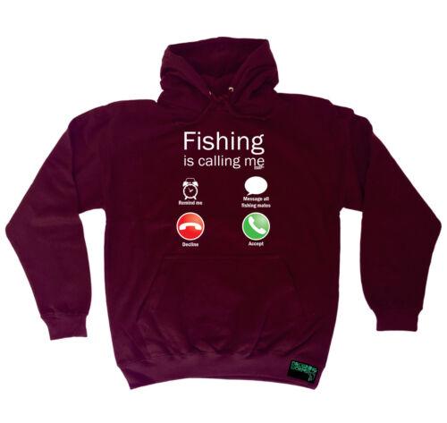 Fishing Is Calling Me Fishing Hoodie Hoody Funny Novelty hooded Top