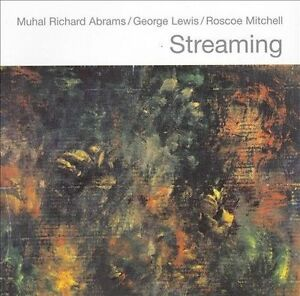 Streaming-Muhal-Richard-Abrams-George-Lewis-Roscoe-Mitchell-CD-2007-Pi