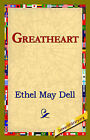 Greatheart by Ethel May Dell (Paperback / softback, 2006)