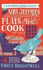 Mrs Jeffries Plays the Cook by Emily Brightwell (Paperback, 2014)