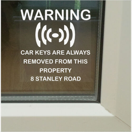 4x Car Keys are always removed from this Property-Home Warning Security Stickers