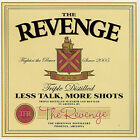 Less Talk, More Shots by The Revenge (CD, Oct-2007, Suburban Home)