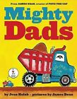 Mighty Dads by Joan Holub (Hardback, 2014)