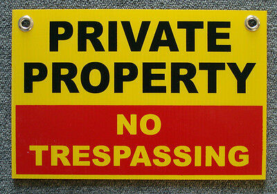 PRIVATE PROPERTY NO TRESPASSING 8X12 Plastic Coroplast Sign w/Grommets 25% OFF 3