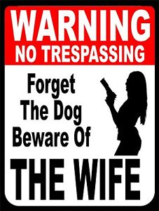 Details About Forget The Dog Beware Of Wife Warning Gun Retro Vintage Metal Tin Sign 9x12