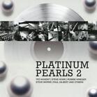 Platinum Pearls 2 von Ted Nugent,Steve Morse,Steve Howe (2014)