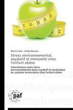 Stress Environnemental, Oxydatif et Immunité Chez l'Enfant Obèse by Saker...