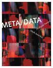 META/DATA: A Digital Poetics by Mark Amerika (Hardback, 2007)