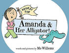 Hooray for Amanda & Her Alligator! by Mo Willems (Hardback, 2011)