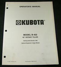 Kubota B422 42 Rotary Tiller Operators Operation Maintenance Manual Sn 1000