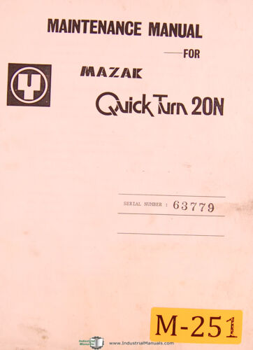 Mazak Quick Turn 20N NC Turning Center Yamazaki Maintenance /& Parts Manual 1985