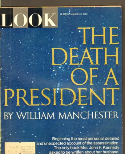 JAN 24 1967 LOOK vintage magazine DEATH OF A PRESIDENT