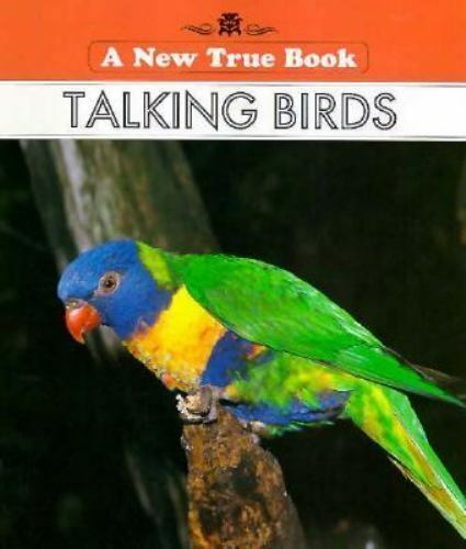 Talking Birds by Alice K. Flanagan