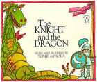 The Knight and the Dragon by Tomie de Paola (Paperback, 1998)