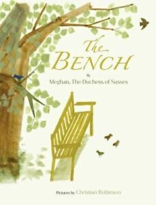 The Bench by Meghan The Duchess of Sussex