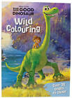 Disney Pixar the Good Dinosaur Wild Colouring by Parragon Book Service Ltd (Paperback, 2015)