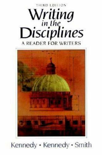 Writing in the Disciplines : A Reader for Writers by Hadley M. Smith, Mary L....