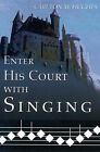 Enter His Court with Singing by Carlton M Hughes (Paperback / softback, 2000)