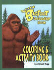 The  Bigfoot  Discovery Book: Coloring and Activity Book by Michael Rugg, Martin Paetz (Paperback, 2005)