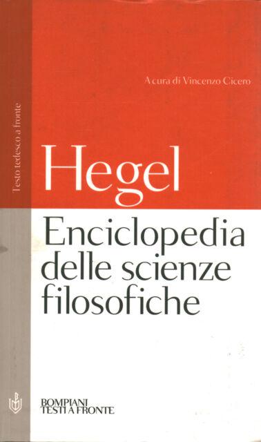 Enciclopedia delle scienze filosofiche in compendio (1830) [2000] (Bompiani)