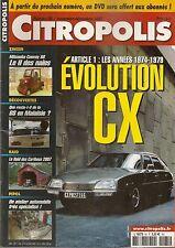 CITROPOLIS 65 DOSSIER CITROEN CX 1974 1979 LA DS EN MALAISIE RAID DES CARIBOUS