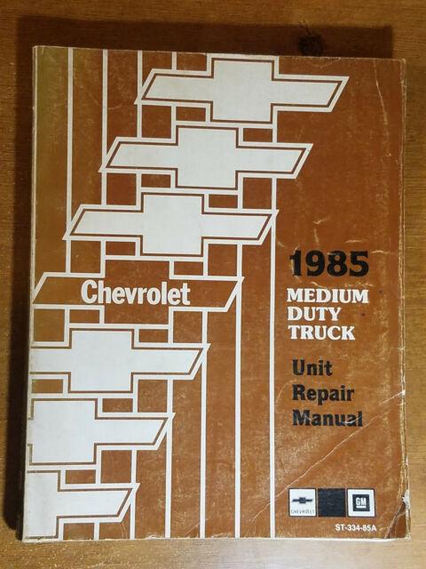 1985 Chevrolet Medium Duty Truck Unit Repair Manual