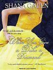 When You Give a Duke a Diamond by Shana Galen 9781452642154 Cd-audio 2013