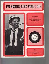 I'm Gonna Live Till I Die 1976 Frank Sinatra Sheet Music