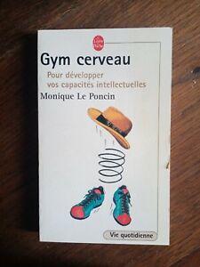 Monique Le Poncin : Gym cerveau / Le livre de Poche, 2002