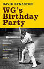 WG's Birthday Party by David Kynaston (Paperback, 2011)