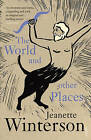 The World and Other Places by Jeanette Winterson (Paperback, 1999)